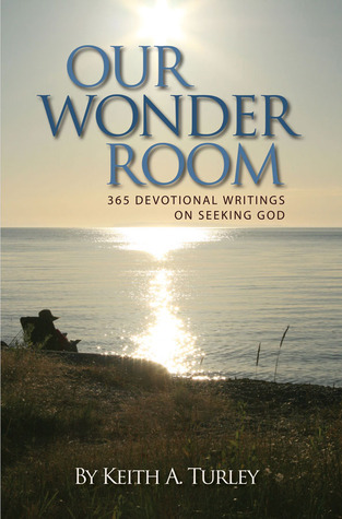 Our Wonder Room Keith A. Turley