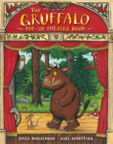 The Gruffalo Pop Up Theatre Book  by  Julia Donaldson