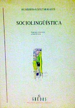 Sociolingüística  by  Humberto López Morales