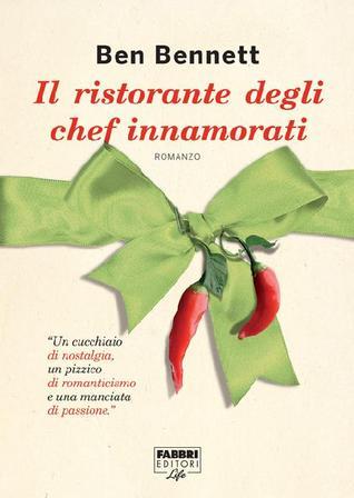 Il ristorante degli chef innamorati  by  Ben Bennett