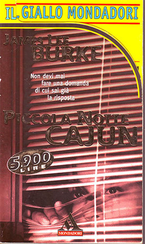 Piccola notte Cajun James Lee Burke