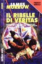 Il ribelle di Veritas  by  James K. Morrow