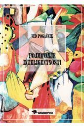 Pojmovanje inteligentnosti Vid Pogačnik