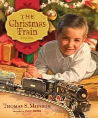 The Christmas Train: A True Story Thomas S. Monson