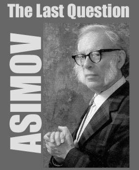 La última pregunta Isaac Asimov