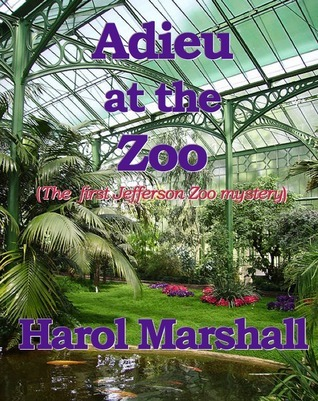 Adieu at the Zoo  by  Harol Marshall