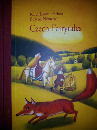 Czech Fairytales  by  Karel Jaromír Erben