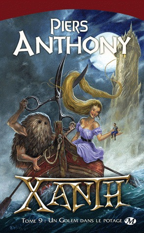 Un golem dans le potage (Xanth, #9)  by  Piers Anthony