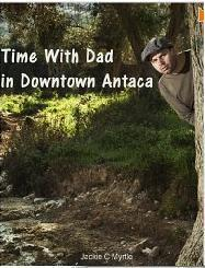 Time With Dad in Downtown Antaca (Celia, #3)  by  Jackie C. Myrtyle