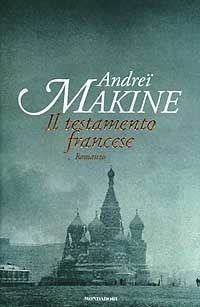 Il testamento francese  by  Andreï Makine