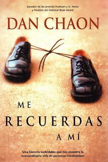 Me recuerdas a mí Dan Chaon