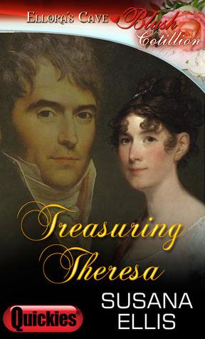 Treasuring Theresa  by  Susana Ellis