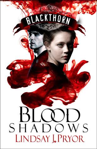 Blood Shadows (Blackthorn #1) Lindsay J. Pryor