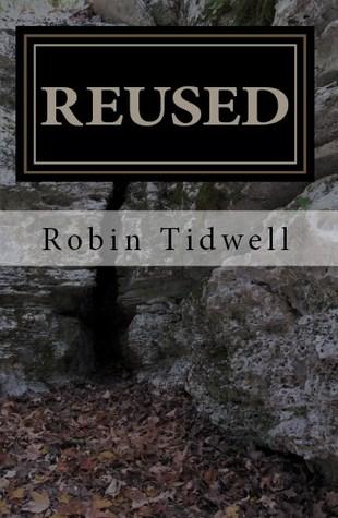 Reused Robin Tidwell