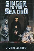 Singer To The Sea God Vivien Alcock