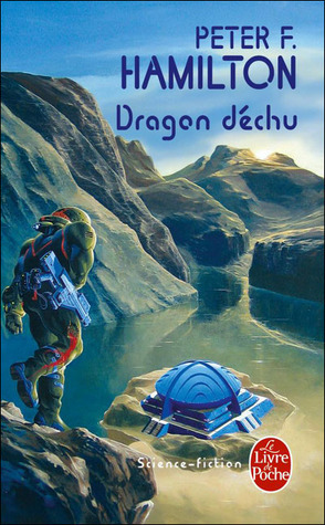 Dragon Déchu  by  Peter F. Hamilton