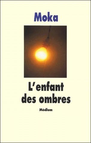 Lenfant des ombres  by  Moka