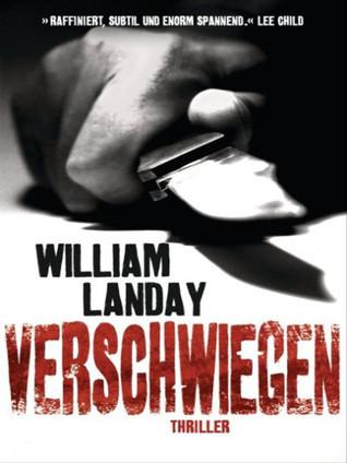 Verschwiegen  by  William Landay