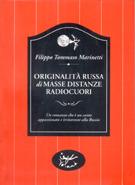 Originalità Russa Di Masse Distanze Radiocuori  by  Filippo Tommaso Marinetti