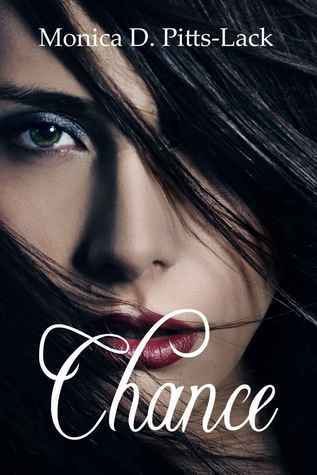 Chance (Book 1)  by  Monica D. Pitts-Lack