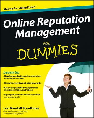 Online Reputation Management For Dummies Lori Randall Stradtman