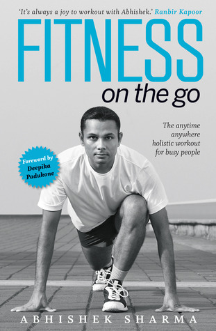 Fitness on the Go Abhishek Sharma