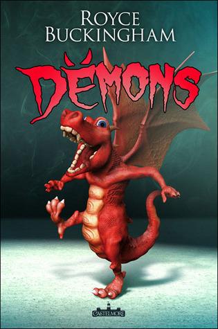 Démons (Démons, #1)  by  Royce Buckingham