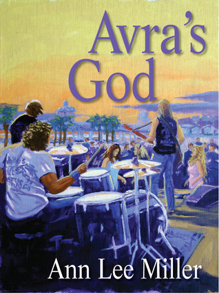Avras God (New Smyrna Beach #1)  by  Ann Lee Miller
