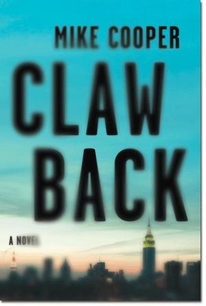 Clawback: A Silas Cade Thriller (Silas Cade #1) Mike   Cooper