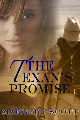 The Texans Promise  by  Margery Scott