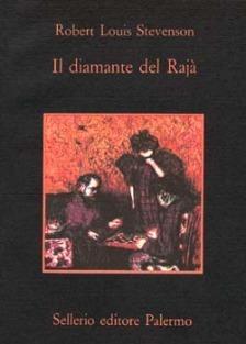 Il diamante del Rajà  by  Robert Louis Stevenson