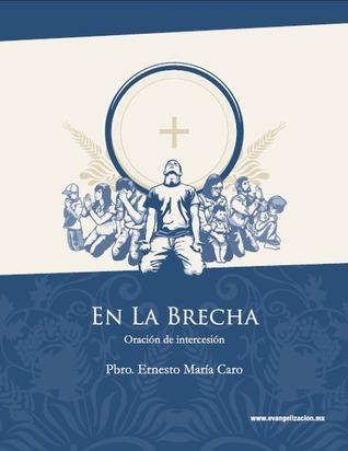 En La Brecha  by  Pbro. Ernesto María Caro Osorio