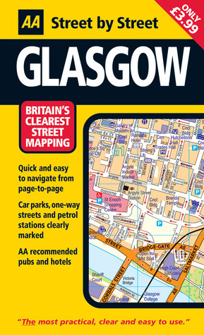 AA Street  by  Street: Glasgow by A.A. Publishing