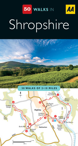 Shropshire (AA 50 Walks Series)  by  A.A. Publishing