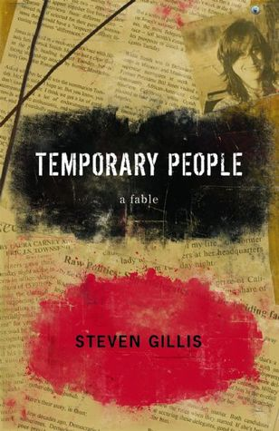 Temporary People Steven Gillis