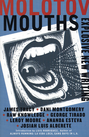 Molotov Mouths: Explosive New Writing James Tracy