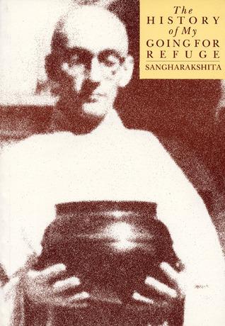 History of My Going for Refuge Sangharakshita