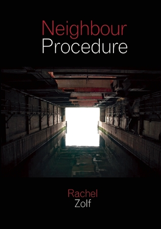 Neighbour Procedure Rachel Zolf
