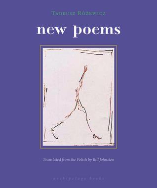 New Poems Tadeusz Różewicz