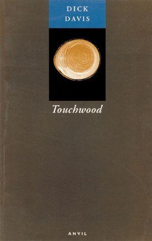 Touchwood  by  Dick Davis