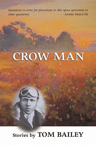 Crow Man: Short Stories Tom Bailey