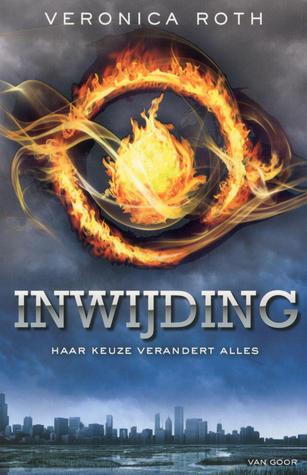 Inwijding (Divergent, #1) Veronica Roth