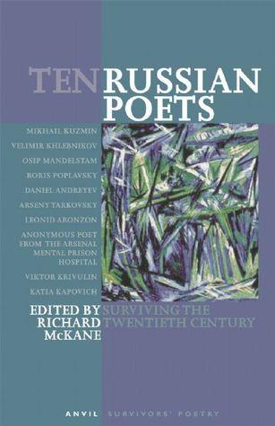 Ten Russian Poets  by  Richard McKane