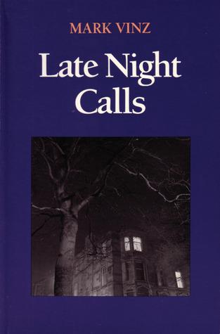 Late Night Calls Mark Vinz