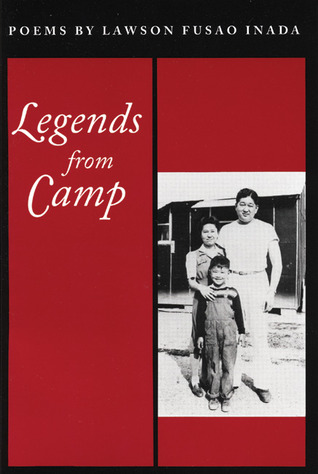 Legends from Camp  by  Lawson Fusao Inada