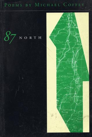 87 North  by  Michael Coffey