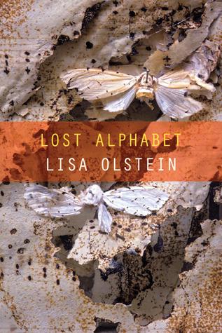 Lost Alphabet  by  Lisa Olstein