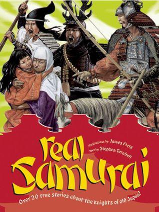 Real Samurai  by  Stephen Turnbull