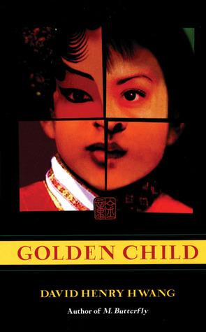 Golden Child David Henry Hwang
