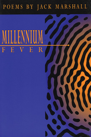 Millennium Fever  by  Jack Marshall